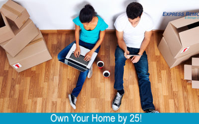 Own Your Home By 25!